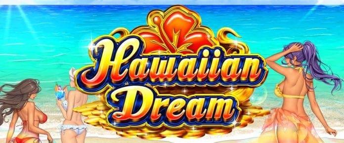 ハワイアンドリーム